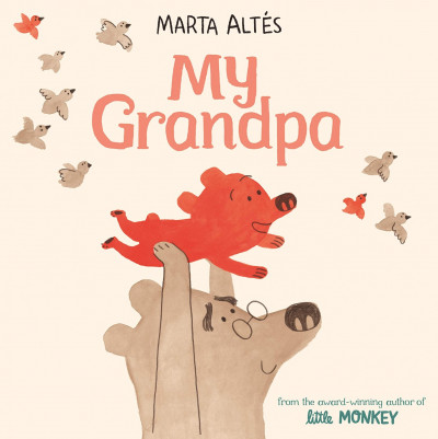 Front Cover of *My Grandpa* by Marta Altés