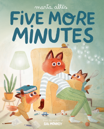 Front cover of Five More Minutes by Marta Altés