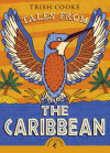 FREE copy of *Tales from the Caribbean* by Trish Cooke for every child attending this performance! cover