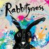 FREE copy of *Rabbityness* for every child attending this performance! cover