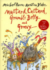 FREE copy of *Mustard, Custard, Grumble Belly and Gravy* for every child attending this performance! cover
